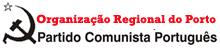 PCP – Organização Regional do Porto